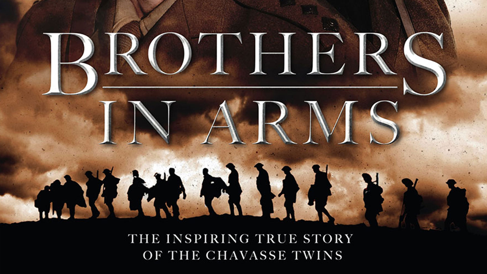 Brothers in Arms | The Inspiring True Story of the Chavasse Twins